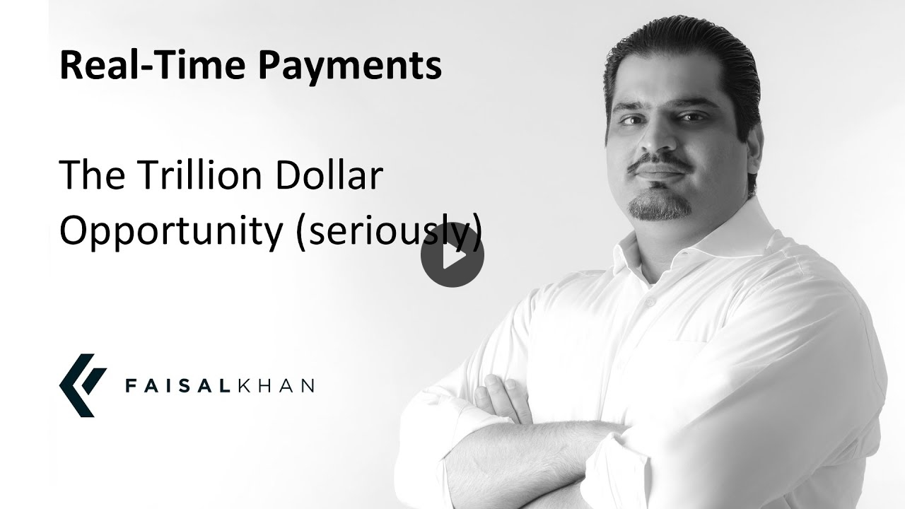 Real Time Payments The Trillion Dollar Opportunity